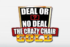 Deal or No Deal The Crazy Chair Gold